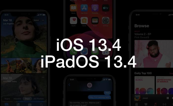 Apple tung ra iOS 13.4 Beta, sau đây là những thay đổi