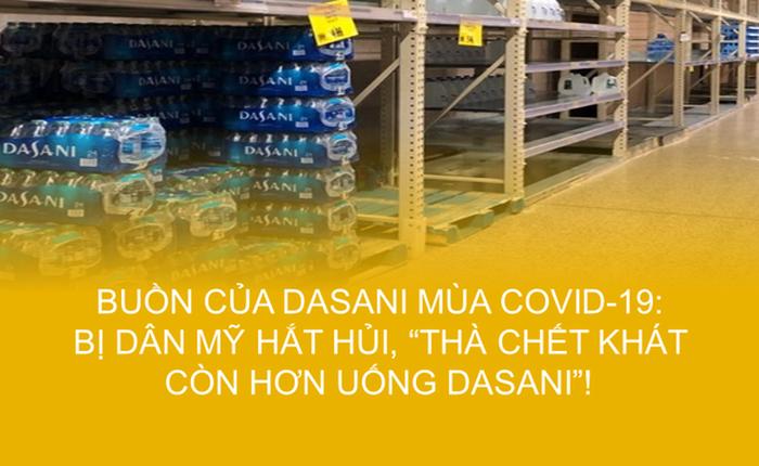 Dân Mỹ ồ ạt tích trữ nước đóng chai vì Covid-19, riêng Dasani 'trường tồn' trên kệ hàng, giảm giá 'sập sàn' cũng không ai muốn mua!