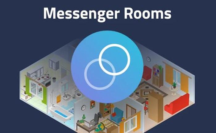 Đối đầu với Zoom, Facebook ra mắt Messenger Rooms, cho phép gọi video không giới hạn thời gian với 50 người cùng lúc
