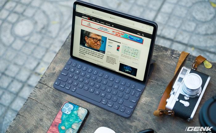 Trải nghiệm iPad Pro 2020 từ góc nhìn của người chưa bao giờ dùng máy tính bảng