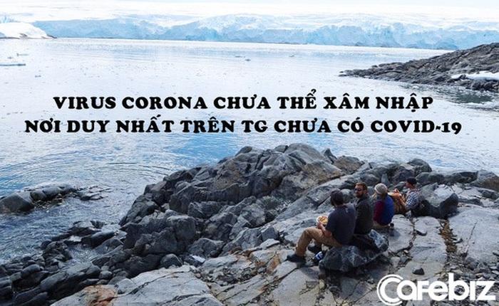 Nín thở ở nơi an toàn nhất Trái Đất: Suýt thành ổ dịch Covid-19 nhưng virus corona lại không thể vào bờ!