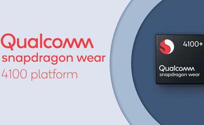 Qualcomm ra mắt chip xử lý Snapdragon Wear 4100 và 4100+, tăng thêm 85% sức mạnh cho smartwatch