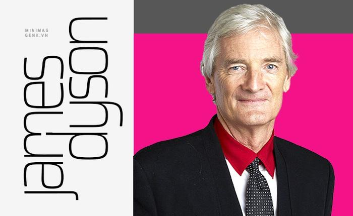 Những sự thật thú vị về Ngài James Dyson - vị kỹ sư, nhà thiết kế, nhà phát minh thiên tài sáng lập ra hãng điện máy Dyson vừa đặt chân tới Việt Nam