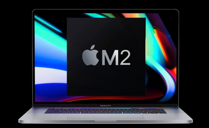 Đừng mua MacBook chip M1 nữa, MacBook chip M2 sắp ra mắt trong năm nay