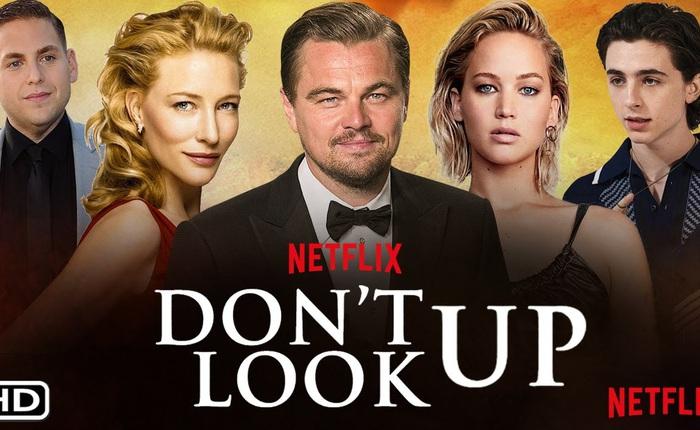 """Netflix tung trailer cho Don't Look Up, bom tấn quy tụ dàn cast siêu """"khủng"""": Leo DiCaprio, Jennifer Lawrence, Timothee Chalamet và Chris Evans"""