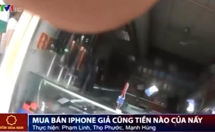 VTV: iPhone 6 Plus xách tay từ... Móng Cái giá chưa tới 3 triệu đồng