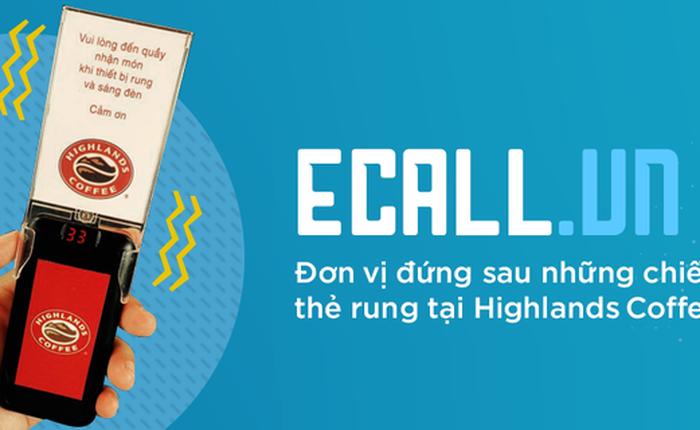 Nhờ một chiếc thẻ báo rung đơn giản, startup này giải quyết được tới 3 bài toán lớn tại các chuỗi cà phê, trà sữa Highlands Coffee, Gongcha, Bobapop, Royal Tea