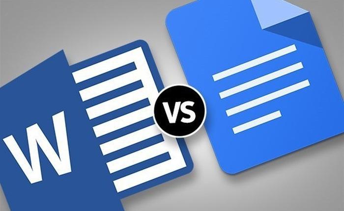 Microsoft Word và Google Docs: Đâu là lựa chọn tối ưu nhất dành cho bạn?