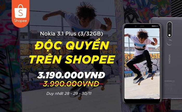Độc quyền trên Shopee, chỉ còn 2 ngày để săn Nokia 3.1 Plus với giá cực tốt!