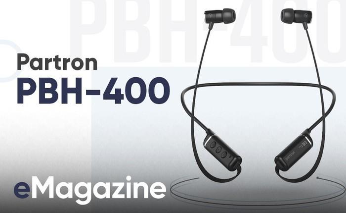 Đánh giá tai nghe không dây Partron PBH-400 - Tính chuẩn mực cao tạo nên một sản phẩm đáng mua