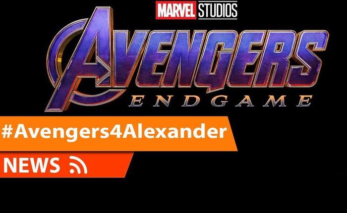 #Avengers4Alexander: Câu chuyện cảm động về bệnh nhân ung thư được xem Avengers: Endgame sớm nhất thế giới