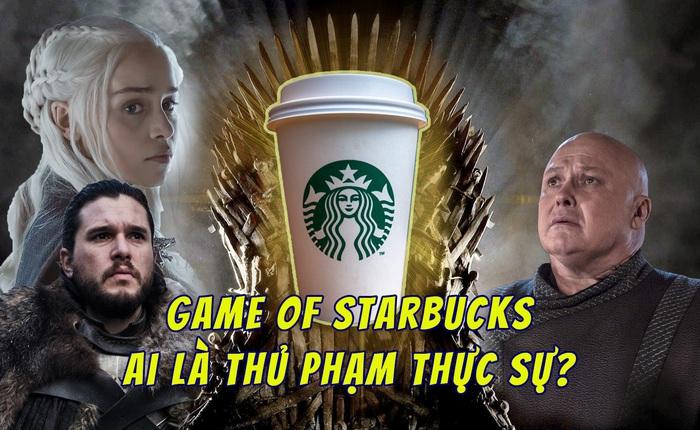 """Dàn diễn viên Game of Thrones """"đổ tội"""" lẫn nhau vì vô tình để cốc cà phê Starbucks hồn nhiên lên sóng trong mùa 8"""