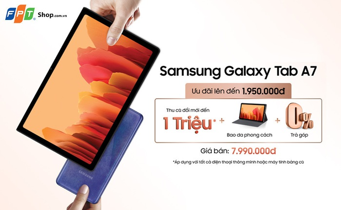 FPT Shop tặng quà đến 1,95 triệu cho khách mua Galaxy Tab A7
