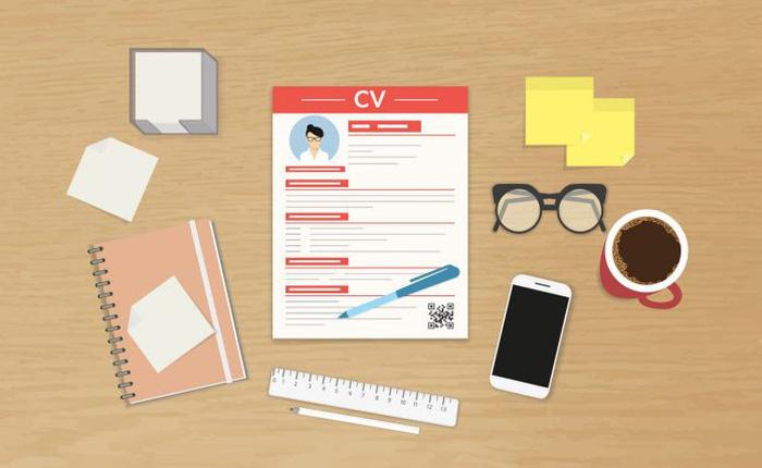 [SỐNG] Để viết CV chuyên nghiệp, có 6 điều nhất định bạn phải biết