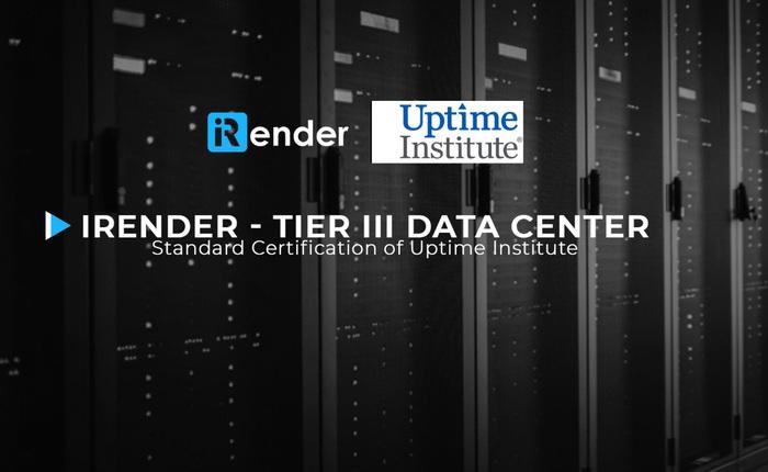 iRender nâng cấp Data Center lên tiêu chuẩn quốc tế Tier III