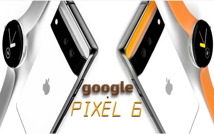 Google Pixel 6 sẽ là một chiếc iPhone của thế giới Android