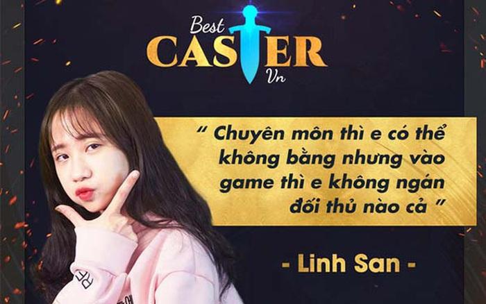 """[Best Caster VN] Linh San - Nàng BLV """"nấm lùn"""" xinh đẹp và giải đấu solo chưa từng diễn ra"""