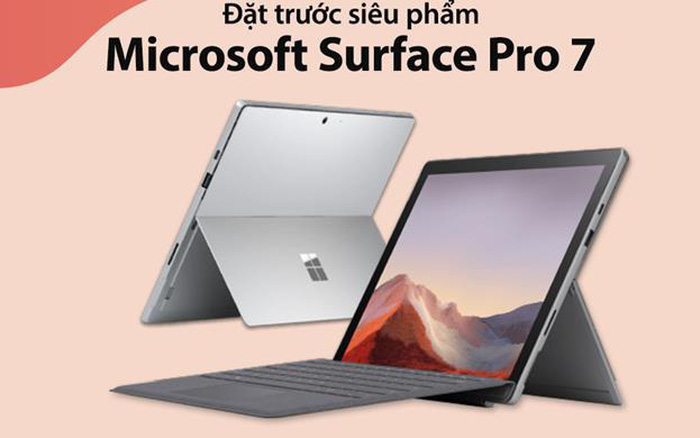 Nhận ngay ưu đãi trị giá 3 triệu khi đặt trước siêu phẩm Microsoft Surface Pro 7 tại FPT Shop